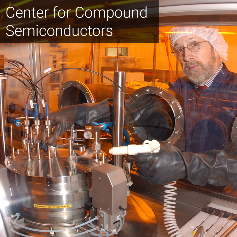 Center for Compound Semiconductors