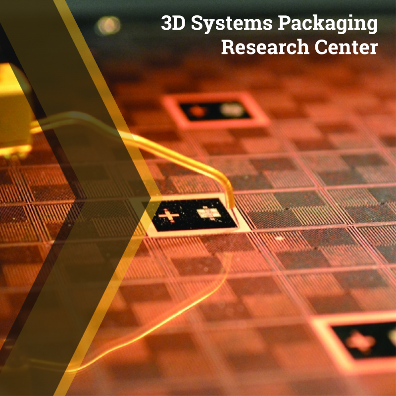 3D Systems Packaging Research Center